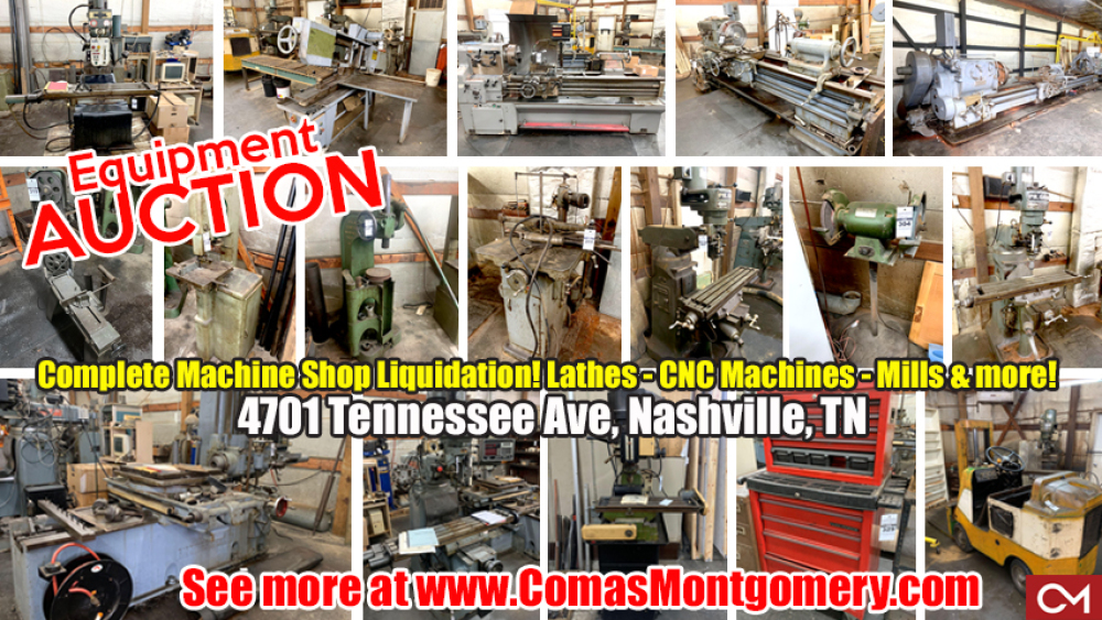 Equipment, Liquidation, Auction, Online, Bidding, Mills, Lathes, CNC, Machine, Machines, Shop, Tool, Comas, Montgomery, Nashville, Tennessee
