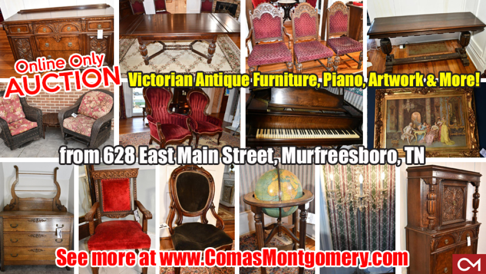 Auction, Online, Personal, Property, Furniture, Antiques, Artwork, Victorian, East Main, Murfreesboro, Comas, Montgomery