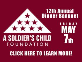 BENEFIT EVENT: A Soldier's Child Foundation: 12th Annual Dinner Banquet featured photo 1
